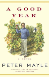 Peter Mayle: A Good Year