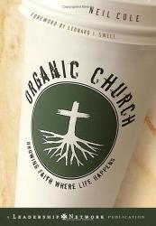 Neil  Cole: Organic Church