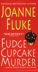 Joanne Fluke: Fudge Cupcake Murder (Hannah Swensen Mysteries)