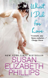 Susan Elizabeth Phillips: What I Did for Love
