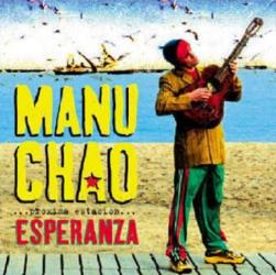 Manu Chao: Proxima Estacion - Esperanza