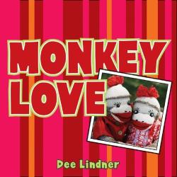 Dee Lindner: Monkey Love