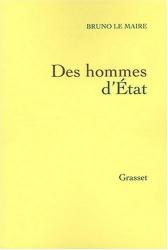 Bruno Le Maire: Des hommes d'Etat
