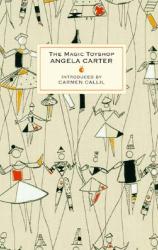 Angela Carter: The Magic Toyshop