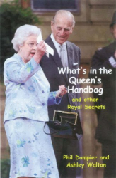 Phil Dampier: What's in the Queen's Handbag: And Other Royal Secrets
