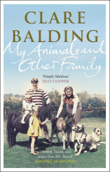 Clare Balding: My Animals and Other Family