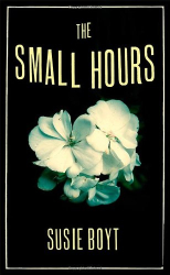 Susie Boyt: The Small Hours