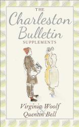 Virginia Woolf: The Charleston Bulletin Supplements