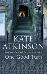 Kate Atkinson: One Good Turn