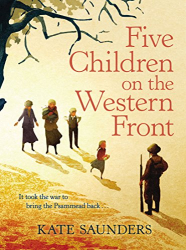 Kate Saunders: Five Children on the Western Front