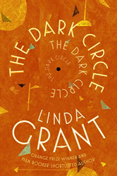 Linda Grant: The Dark Circle