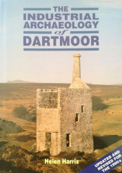 Helen Harris: The Industrial Archaeology of Dartmoor