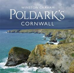 Winston Graham: Poldark's Cornwall