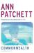 Ann Patchett: Commonwealth