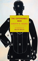 Dorothy B Hughes: The Expendable Man