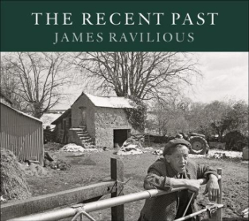 James Ravilious: The Recent Past