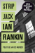 Ian Rankin: Strip Jack (Rebus 4 Audio Book)