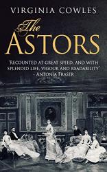 Virginia Cowles: The Astors (Kindle)