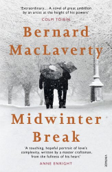 Bernard MacLaverty: Midwinter Break