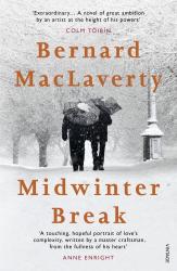 Bernard MacLaverty: Midwinter Break