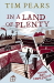 Tim Pears: In A Land Of Plenty