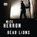 Mick Herron: Dead Lions (audiobook) (Slough House Book Two)