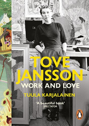 Dr Tuula Karjalainen: Tove Jansson: Work and Love