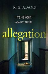 R. G. Adams: Allegation