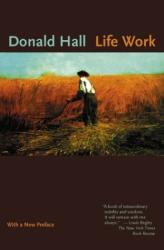 Donald Hall: Life Work