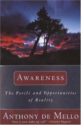 Anthony De Mello: Awareness