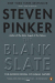 Steven Pinker: The Blank Slate: The Modern Denial of Human Nature