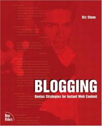 Biz Stone: Blogging: Genius Strategies for Instant Web Content