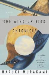 Haruki Murakami: The Wind-Up Bird Chronicles