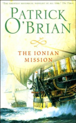 Patrick O'Brian: The Ionian Mission