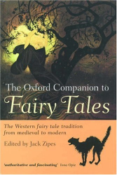 Jack Zipes: The Oxford Companion to Fairy Tales