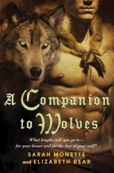 Sarah Monette: A Companion to Wolves