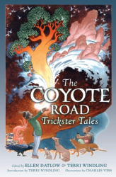 : The Coyote Road: Trickster Tales