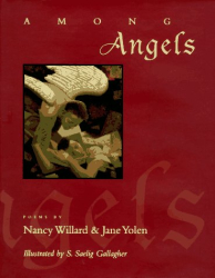 Jane Yolen & Nancy Willard: Among Angels: Poems