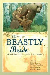 : The Beastly Bride: Tales of the Animal People