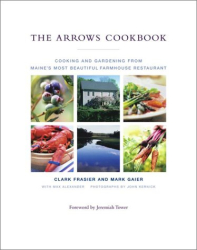 Clark Frasier and Mark Gaier: The Arrows Cookbook