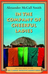 Alexander McCall Smith: The Company of Cheerful Ladies