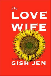 Gish Jen: The Love Wife