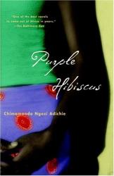 Chimamanda Adichie: Purple Hibiscus