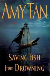 Amy Tan: Saving Fish From Drowning