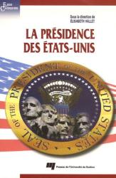 Elisabeth Vallet: La présidence des Etats-Unis