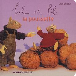Odile Bailloeul: Lulu et Lili : La Poussette