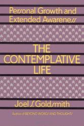 Joel S. Goldsmith: The Contemplative Life