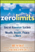 Joe Vitale: Zero Limits: The Secret Hawaiian System for Wealth, Health, Peace, and More