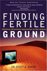 Scott A. Shane: Finding Fertile Ground