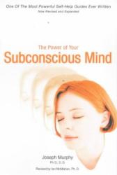 Joseph Murphy: The Power of the Subconscious Mind